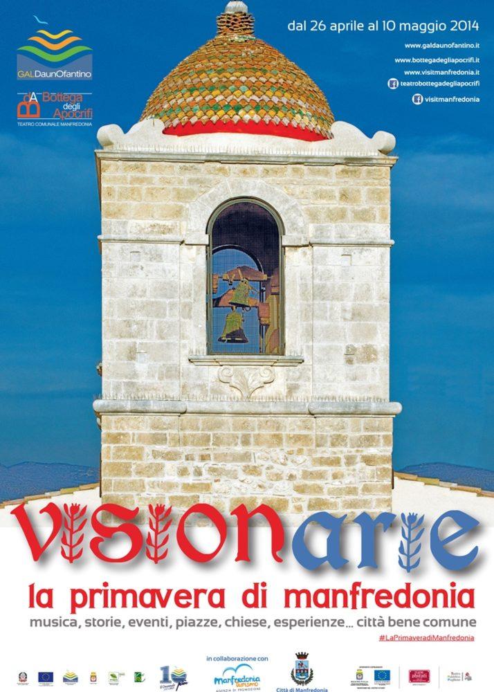 """""""Visionarie"""", dal 26 aprile al 10 maggio 2014 un ricco calendario di eventi per La Primavera di Manfredonia"""