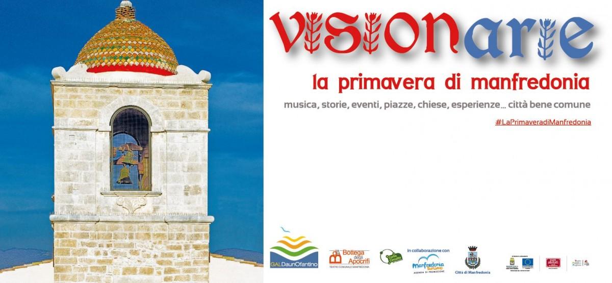 """""""Visionarie, La Primavera di Manfredonia"""", il programma completo"""