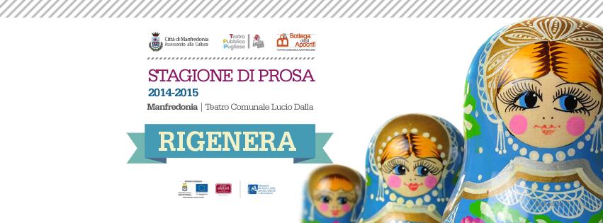 """""""Rigenera"""", ecco lo spot della Stagione di Prosa 2014-2015"""