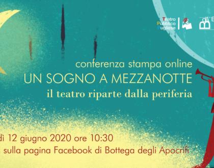 """Online la conferenza stampa di presentazione di """"Un sogno a mezzanotte"""". Il 12 giugno alle 10.30."""