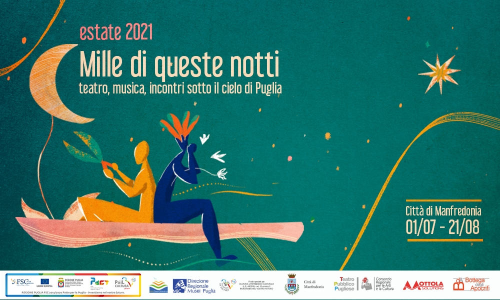 Mille di queste notti - teatro, musica, incontri sotto il cielo di Puglia
