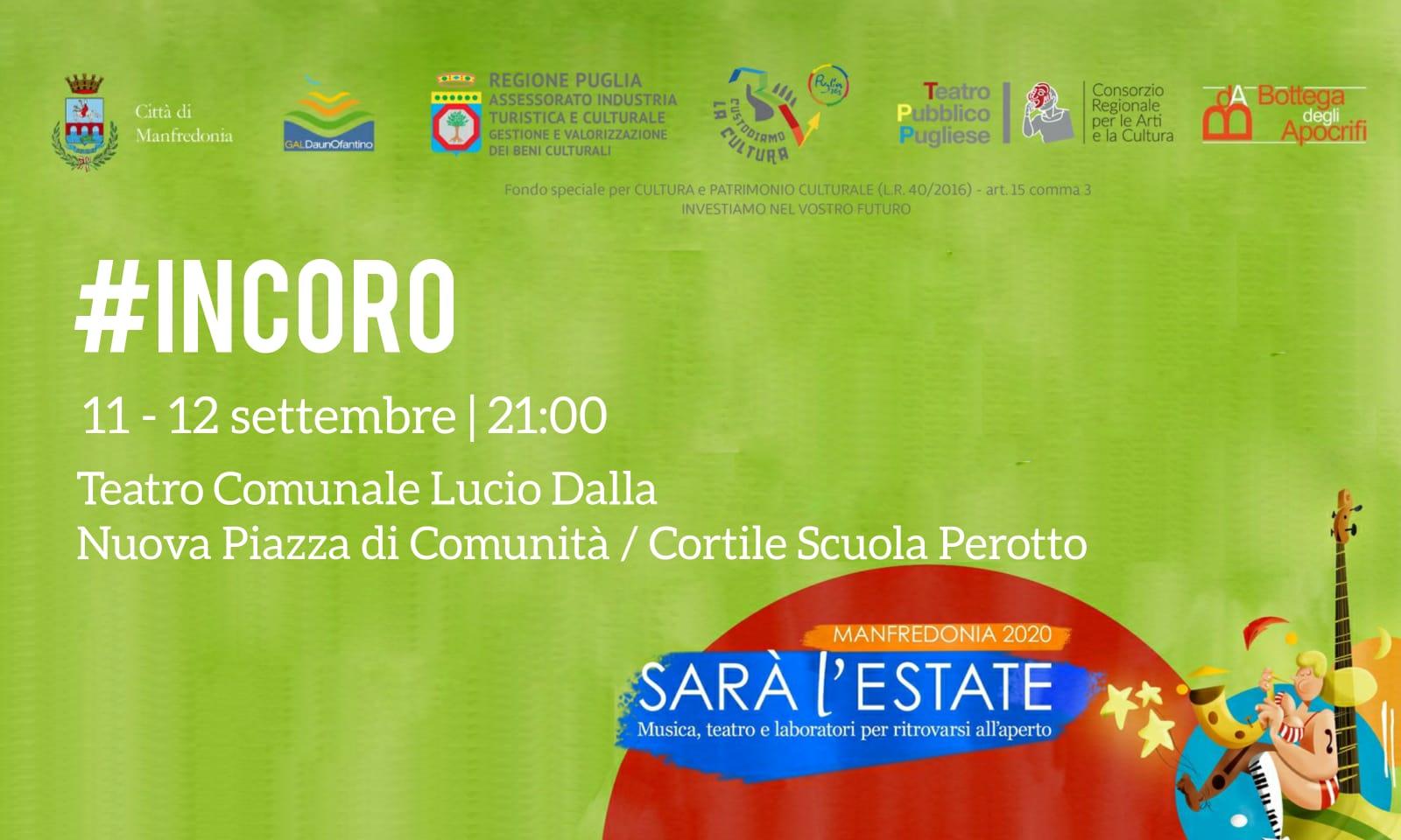 """La produzione di Comunità """"#InCoro"""", ideata dalla Bottega degli Apocrifi, chiude la rassegna """"Sarà l'Estate"""". L'11 e 12 settembre a Manfredonia"""
